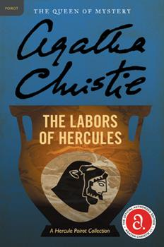 The Labours of Hercules - Book #27 of the Hercule Poirot