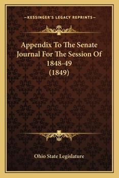 Paperback Appendix to the Senate Journal for the Session Of 1848-49 Book