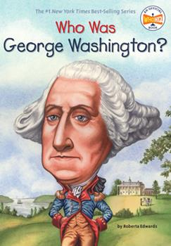 Who Was George Washington? - Book  of the Who Was/Is...?