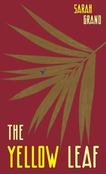 The Sere, the Yellow Leaf 0648590585 Book Cover