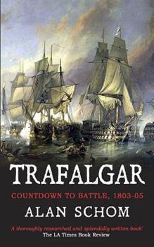 Trafalgar: Countdown to Battle, 1803-1805 0195075188 Book Cover