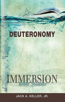 Immersion Bible Studies: Deuteronomy - Book  of the Immersion Bible Studies