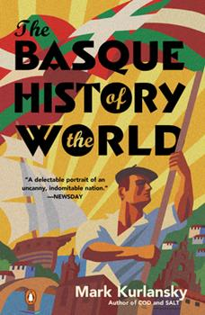 The Basque History of the World: The Story of a Nation 0140298517 Book Cover