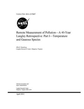 Paperback Remote Measurement of Pollution - A 40-Year Langley Retrospective. Part 1; Temperature and Gaseous Species Book