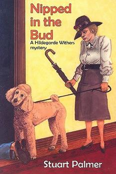 Nipped In The Bud 1601870019 Book Cover