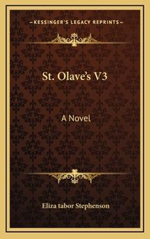 Hardcover St Olave's V3 : A Novel Book
