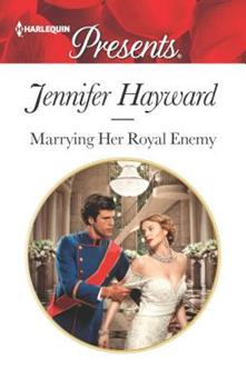Marrying Her Royal Enemy - Book #3 of the Kingdoms & Crowns