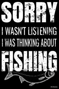Paperback Thinking of Fishing : Dot Grid -Notebook, Diary or Journal Thinking of Fishing Fun Quote - Great Gift for Vegetarian, Vegan or Just Love Animals with 108 Pages, 6 X 9 Inches, Cream Paper, Matte Finished Soft Cover Book