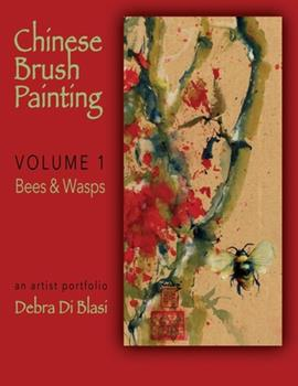 Chinese Brush Painting: Bees and Wasps 1086958543 Book Cover