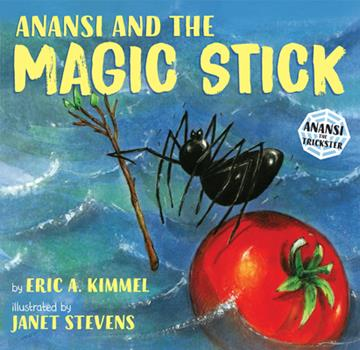 Anansi and the Magic Stick - Book  of the Anansi