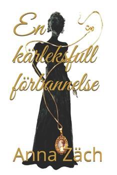 Paperback En k?rleksfull f?rbannelse [Swedish] Book
