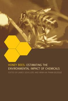 Paperback Honey Bees: Estimating the Environmental Impact of Chemicals Book
