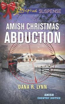 Amish Christmas Abduction - Book #3 of the Amish Country Justice