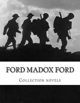 Ford Madox Ford, Collection novels 1500873616 Book Cover