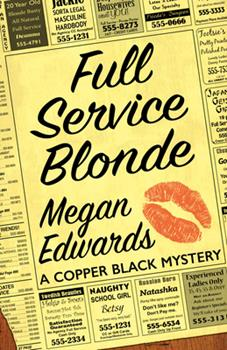 Full Service Blonde - Book  of the Copper Black Mystery 0