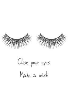 Paperback Close Your Eyes Make a Wish Book
