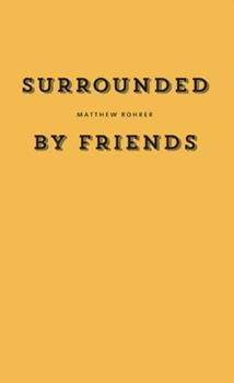 Surrounded by Friends 1940696038 Book Cover