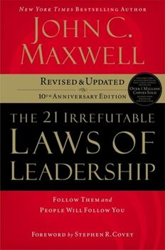 The 21 Irrefutable Laws of Leadership 0785274316 Book Cover