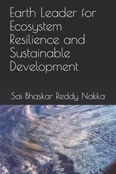 Paperback Earth Leader for Ecosystem Resilience and Sustainable Development Book
