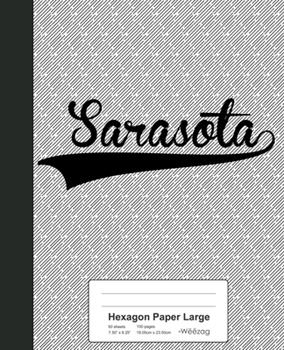 Paperback Hexagon Paper Large : SARASOTA Notebook Book
