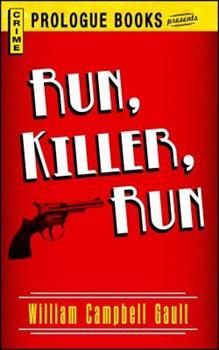 Run, Killer, Run 1440557950 Book Cover
