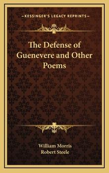 Hardcover The Defense of Guenevere and Other Poems Book