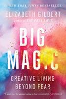 Paperback Big Magic: Creative Living Beyond Fear Book