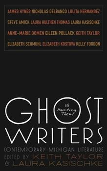 Ghost Writers: Us Haunting Them, Contemporary Michigan Literature 0814334741 Book Cover