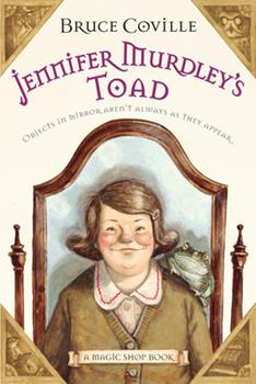 Jennifer Murdley's Toad - Book #3 of the Magic Shop