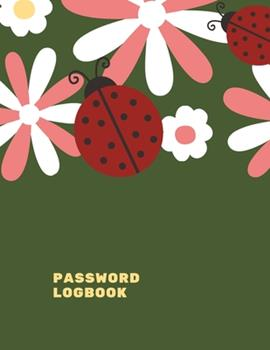 Paperback Password Logbook: Ladybug Internet Password Keeper With Alphabetical Tabs - Large-print Edition 8.5 x 11 inches (vol. 2) Book
