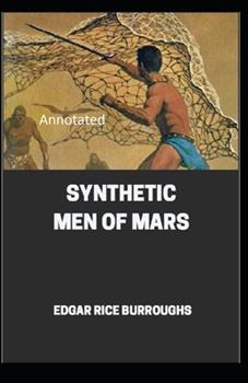 Paperback Synthetic Men of Mars Annotated Book