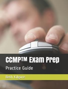 Paperback CCMP(TM) Exam Prep: Practice Guide Book