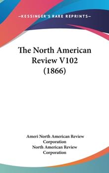 Hardcover The North American Review V102 Book