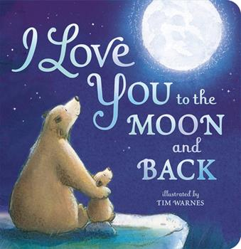 Board book I Love You to the Moon and Back Book