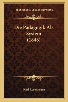 Paperback Die Padagogik Als System Book