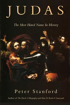 Judas: The Most Hated Name in History 1619029030 Book Cover