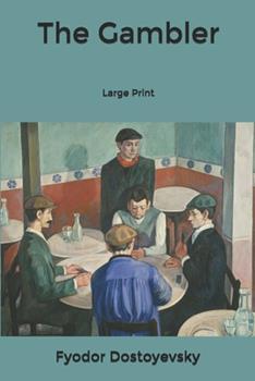 Paperback The Gambler: Large Print Book