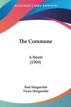 Paperback The Commune : A Novel (1904) Book