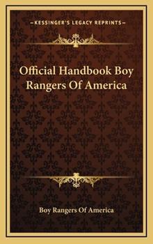 Hardcover Official Handbook Boy Rangers of Americ Book