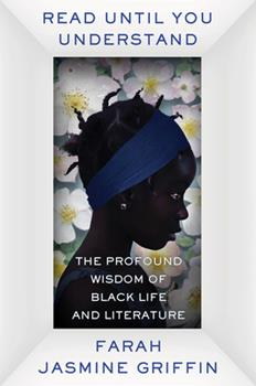 Read Until You Understand: The Profound Wisdom of Black Life and Literature 0393651908 Book Cover