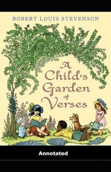Paperback A Child's Garden of Verses Annotated Book