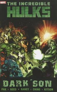 Incredible Hulks: Dark Son - Book #4 of the Incredible Hulk 2009 Collected Editions