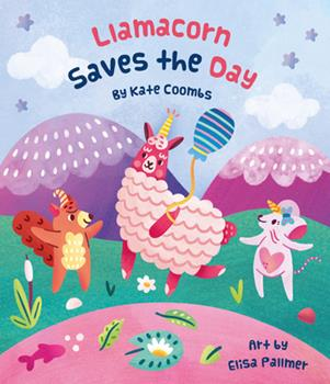Llamacorn Saves the Day 1423654390 Book Cover