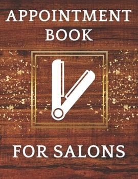 Paperback Appointment Book for Salons : Daily Appointment Book