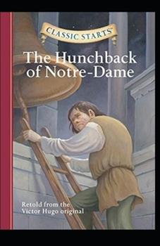 Paperback The Hunchback of Notre Dame (Annotated) Book