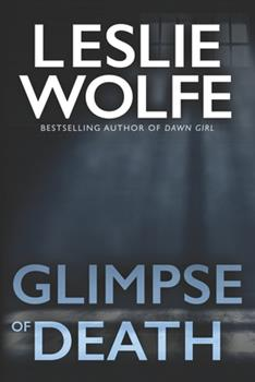 Glimpse of Death - Book #3 of the Special Agent Tess Winnett