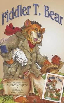 Fiddler T. Bear - Book  of the Value Tales from the Land of Barely There