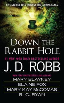 Mass Market Paperback Down the Rabbit Hole Book