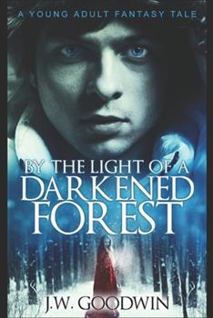 Paperback By The Light Of A Darkened Forest: Large Print Edition [Large Print] Book