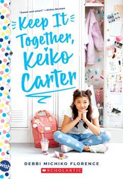 Paperback Keep It Together, Keiko Carter: A Wish Novel: A Wish Novel Book